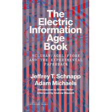 <strong>Chronicle Books</strong> The Electric Information Age Book; Mcluhan / Agel / Fiore and the Experimental Paperback