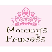 Mommy's Princess Wall Art Print