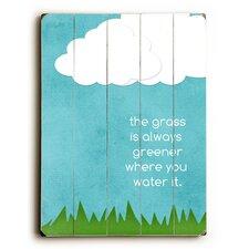 Grass Is Always Greener Wood Sign