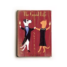 "The Good Life Planked Wood Sign - 20"" x 14"""