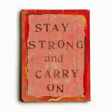 "<strong>Artehouse LLC</strong> Stay Strong Wood Sign - 12"" x 9"""