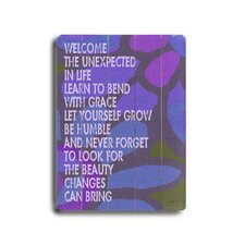 Welcome the Unexpected Textual Art Plaque