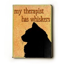 "My Therapist has Whiskers Wood Sign - 12"" x 9"""