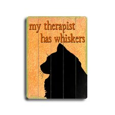 "My Therapist Has Whiskers Planked Wood Sign - 20"" x 14"""