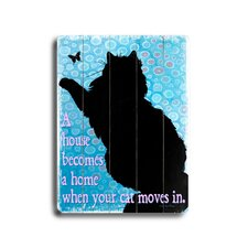 "Cat Moves in Planked Wood Sign - 20"" x 14"""