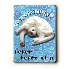 Responsibility? Textual Art Plaque
