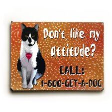 Attitude? Textual Art Plaque