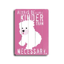 Be a Little Kinder Planked Textual Art Plaque