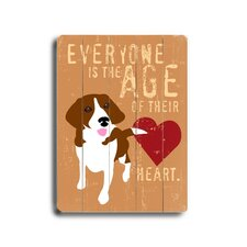"Everyone Is The Age Planked Wood Sign - 20"" x 14"""