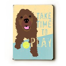"Take Time to Play Wood Sign - 12"" x 9"""