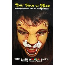 How To Face Paint Book, Your Face Or Mine