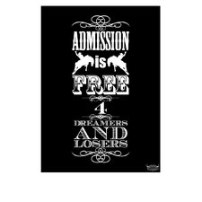 Admissions Is Free For Dreamers And Losers Poster