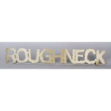 'Roughneck' Shelf Textual Art
