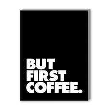 But First Coffee Textual Art on Canvas