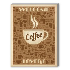 Welcome Coffee Lovers Vintage Advertisement on Canvas