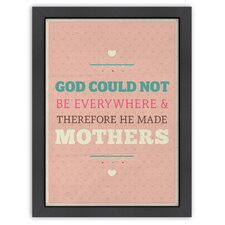 Inspirational Quotes 'God and Mothers' by Meme Hernandez Textual Art