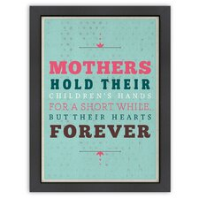 Inspirational Quotes Mother's Hold Poster
