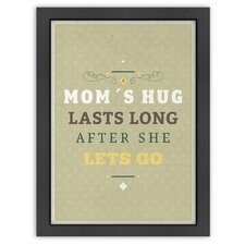 Inspirational Quotes 'Mom's Hug' by Meme Hernandez Textual Art