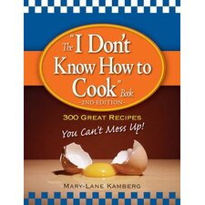 """The """"I Don't Know How to Cook"""""""