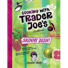 Cooking with Trader Joe's Cook Book Skinny Dish