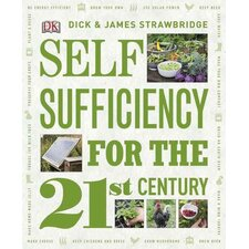 Self Sufficiency for the 21st Century