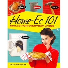 Home-Ec 101 Skills for Everyday Life