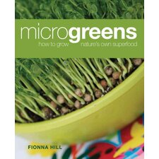 Microgreens How to Grow Nature's Own Superfood