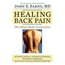 Healing Back Pain The Mind - Body Connection