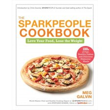 The Sparkpeople Cookbook Love Your Food, Lose the Weight