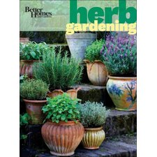 <strong>Wiley</strong> Better Homes and Gardens Herb Gardening