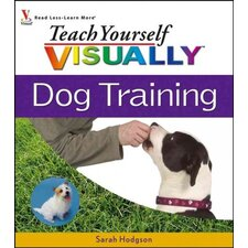 Teach Yourself Visually Dog Training