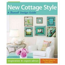 New Cottage Style; A Sunset Design Guide