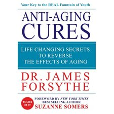 Anti-Aging Cures; Life Changing Secrets to Reverse the Effects of Aging