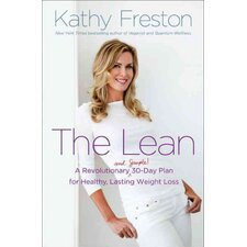 The Lean A Revolutionary 30-Day Plan for Lasting Weight Loss and Total Health