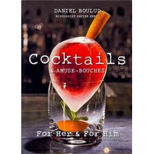 Daniel Boulud Cocktails and Amuse - Bouches for Him and for Her