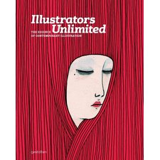 Illustrators Unlimited; The Essence of Contemporary Illustration