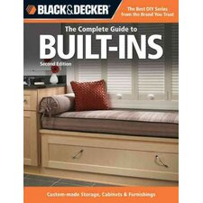 Black & Decker The Complete Guide to Built-Ins