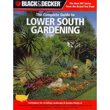 Black & Decker The Complete Guide to Lower South Gardening