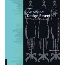 Fashion Design Essentials 100 Principles of Fashion Design