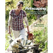 Petscaping Training and Landscaping with Your Pet in Mind
