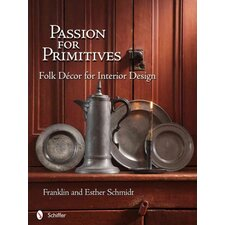 Passion for Primitives Folk Decor for Interior Design