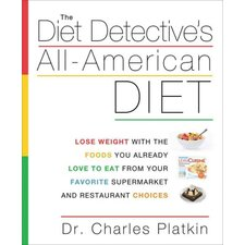 The Diet Detective's All-American Diet