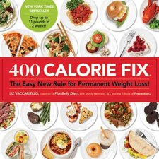 <strong>St Martins Press</strong> 400 Calorie Fix; The Easy New Rule for Permanent Weight Loss!