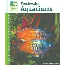 Setup and Care of Freshwater Aquariums