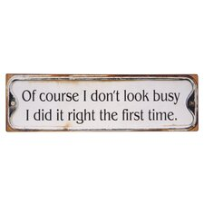 'Of Course...' Textual Art Plaque
