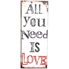 'All You Need...' Metal Plaque
