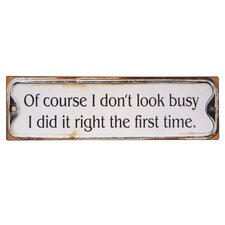 'Of Course...' Wall Plaque