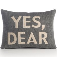"""Yes, Dear"" Pillow"