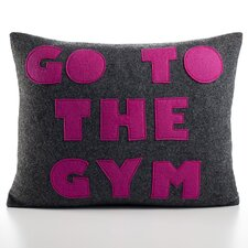 """Go To The Gym"" Decorative Pillow"