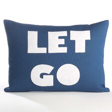 Let Go  Decorative Pillow